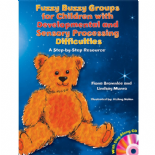 Fuzzy Buzzy Groups for Children with Developmental and Sensory Processing Difficulties